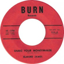 "ELMORE JAMES ""SHAKE YOUR MONEYMAKER / LOOK ON YONDER WALL"" 7"""