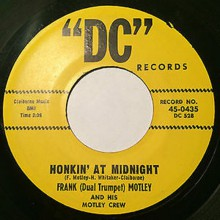 "FRANK MOTLEY ""HONKIN' AT MIDNIGHT/ THAT AIN'T RIGHT"" 7"""