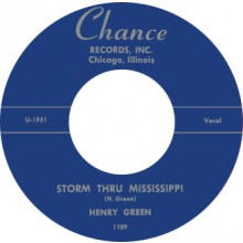 "HENRY GREEN ""STORM THRU MISSISSIPPI/ STRANGE THINGS"" 7"""