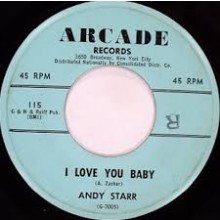 "ANDY STARR ""I Love You Baby / I Know It's True"" 7"""