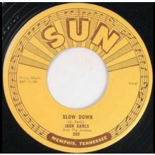"JACK EARLS ""SLOW DOWN/ A FOOL FOR LOVIN' YOU"" 7"""