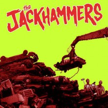 "JACKHAMMERS ""Crime Spree"" 7"""