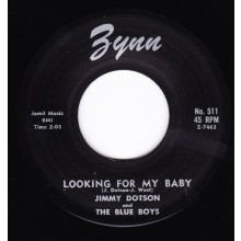 "JIMMY DOTSON ""LOOKING FOR MY BABY / I WANA KNOW"" 7"""