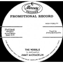 "JIMMY McCRACKLIN ""THE WOBBLE/ DOOMED LOVER"" 7"""