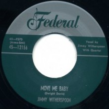 "JIMMY WITHERSPOON ""MOVE ME BABY / OH BOY"" 7"""