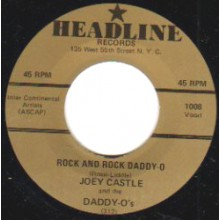 "JOEY CASTLE ""Rock And Roll Daddy-O / Wild Love"" 7"""