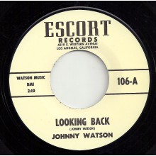 "JOHNNY WATSON ""LOOKING BACK / THE EAGLE IS BACK"" 7"""