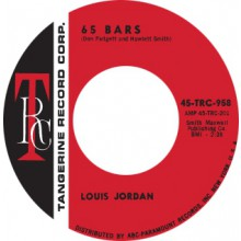 "LOUIS JORDAN ""65 BARS / COMIN' DOWN"" 7"""