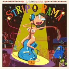 STRIP-O-RAMA Volume 2 LP+CD