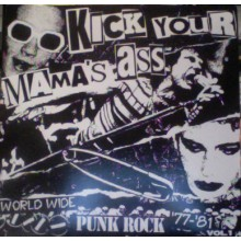 Kick Your Mama's Ass LP
