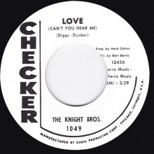 "KNIGHT BROS. ""LOVE"" LITTLE MACK ""I NEED LOVE"" 7"""