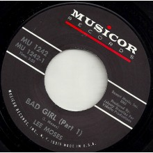 "LEE MOSES ""Bad Girl Part 1 /  Bad Girl Part 2"" 7"""
