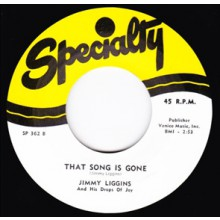 "JIMMY LIGGINS ""THAT SONG IS GONE / MOVE OUT BABY"" 7"""