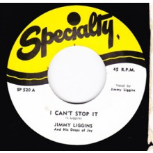 "JIMMY LIGGINS ""I CAN'T STOP IT / TROUBLES GOODBYE"" 7"""