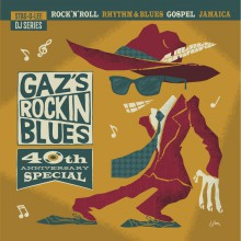 GAZ'S ROCKIN BLUES 40th ANNIVERSARY SPECIAL - Stag-O-Lee DJ Set Vol. 6 Double LP