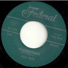 "LULA REED ""PUDDENTANE / I GOT A NOTION"" 7"""