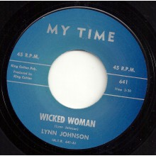 "LYNN JOHNSON ""WICKED WOMAN / BABY PLEASE"" 7"""