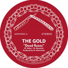 "GOLD ""Dead Roses / Too Far Gone"" 7"""