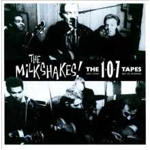 "MILKSHAKES ""107 Tapes"" 2-LP"