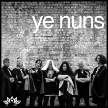 "YE NUNS ""I Don't Want To Do This Again / Don't Worry"""