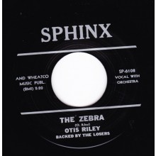 "OTIS RILEY ""THE ZEBRA / GOODBYE LOVE"" 7"""