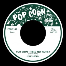 "LESLIE PODKIN ""You Won't Need No Money"" / LILYANN CAROL ""Ooo-Poppa-Doo"""