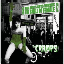 "CRAMPS ""Real Mens Guts Vs The Smell Of Female Vol. 2"" LP (black vinyl)"