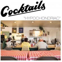 "COCKTAILS ""Hypochondriac"" LP"