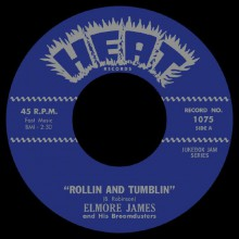 "Elmore James ""Rollin' and Tumblin' / Stranger Blues"" 7"""