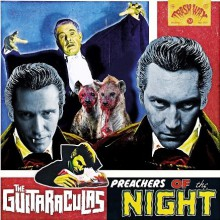"GUITARACULAS ""Preachers Of The Night "" LP"
