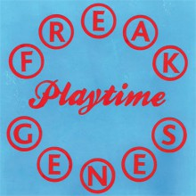 "FREAK GENES ""Playtime"" LP"