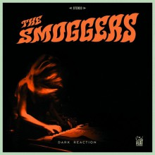 "SMOGGERS ‎""Dark Reaction"" LP"