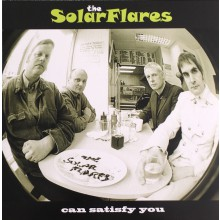 "SOLARFLARES ""Can Satisfy You"" LP"