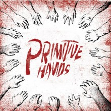 "PRIMITIVE HANDS ‎""Primitive Hands"" LP"