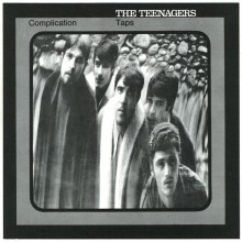 "TEENAGERS ‎""Complication"" 7"""