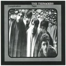 "TEENAGERS ""Complication"" 7"""