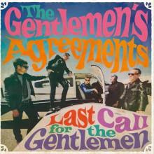"""GENTLEMEN'S AGREEMENTS """"Last Call For The Gentlemen"""" LP"""