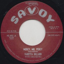"VARETTA DILLARD ""MERCY MR. PERCY"" / BIG BERTHA  ""LITTLE DADDY"" 7"""