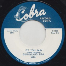 "SUNNYLAND SLIM ""IT'S YOU BABY / HIGHWAY 61"" 7"""