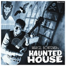 "MARCEL BONTEMPI ""Haunted House"" 7"""