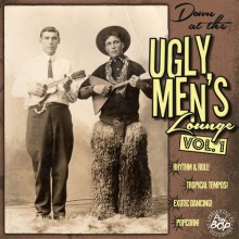 "Down At The Ugly Men's Lounge Vol. 1 10""+CD"