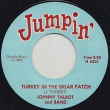"JOHNNY TALBOT ""TURKEY IN THE BRIAR PATCH"" / SANDY NELSON ""CHOP CHOP"" 7"""