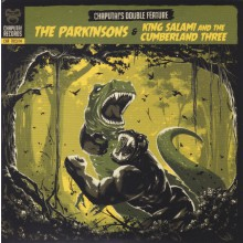 """PARKINSONS & KING SALAMI & THE CUMBERLAND THREE: Chaputa!'s Double Feature Vol.3 Double 7"""""""