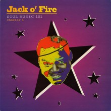 "JACK O'FIRE ""Soul Music 101 Chapter 4"" 10"""