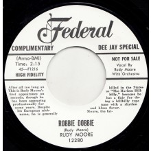 "RUDY MOORE ""ROBBIE DOBBIE / I'LL BE HOME TO SEE YOU TOMORROW NIGHT"" 7"""