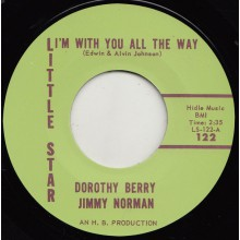 "DOROTHY BERRY & JIMMY NORMAN ""I'M WITH YOU ALL THE WAY/ YOUR LOVE"" 7"""