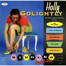 "HOLLY GOLIGHTLY ""Singles Round-Up"" DoLP"
