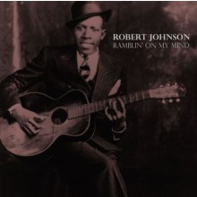 "ROBERT JOHNSON ""Ramblin' On My Mind"" LP"