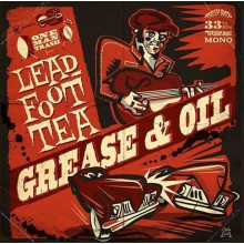 "LEADFOOT TEA ""Grease & Oil"" LP"