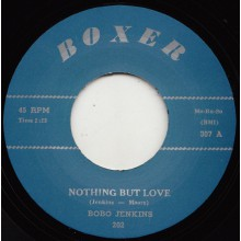 "BOBO JENKINS ""NOTHING BUT LOVE / TELL ME WHO"" 7"""